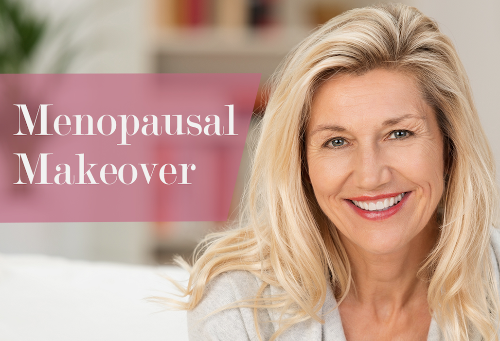 Menopausal Makeover Series: Part 1 - Berman Cosmetic Surgery Blog